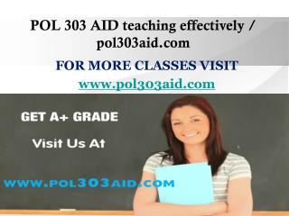 POL 303 AID teaching effectively / pol303aid.com