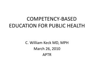 COMPETENCY-BASED EDUCATION FOR PUBLIC HEALTH