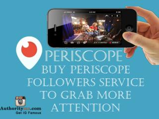 Save Your Time By Buy Periscope Followers