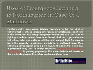 Uses of Emergency Lighting in Northampton In Case Of a Shutdown