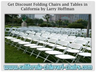 Get Discount Folding Chairs and Tables in California by Larry Hoffman