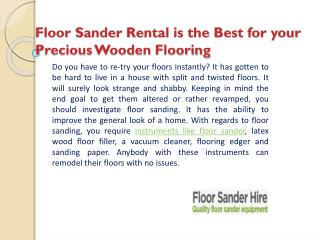 Floor Sander Rental is the Best for your Precious Wooden Flooring
