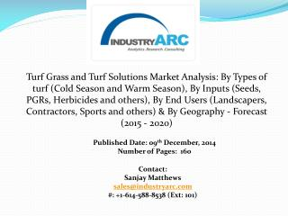 Turf Grass and Turf Solutions Market aided with its environment friendly nature.