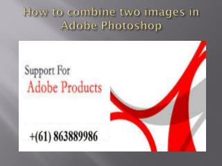 How to combine two images in Adobe Photoshop