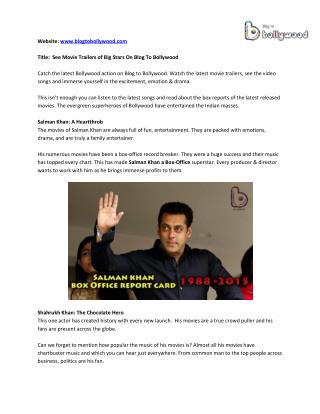 Blogtobollywood Provides Box Office of Salman , Aamir & Shah