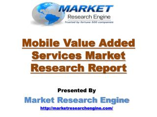 Mobile Value Added Services Market in India is estimated to cross $23.0 Billion by 2020
