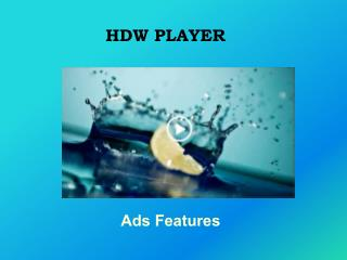 HDW Player - Ad Features