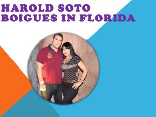 Harold Soto Boigues in Florida