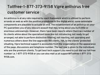 Tollfree-1-877-373-9158 Vipre antivirus technical support