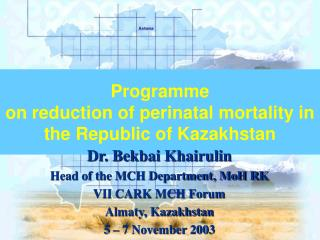 Programme on reduction of perinatal mortality in the Republic of Kazakhstan