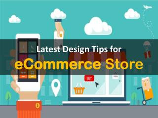 Latest Design Tips for eCommerce Store
