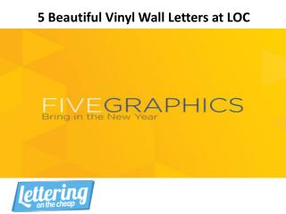 5 Beautiful Vinly Wall Letters at LOC