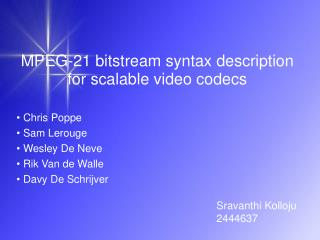 MPEG-21 bitstream syntax description for scalable video codecs