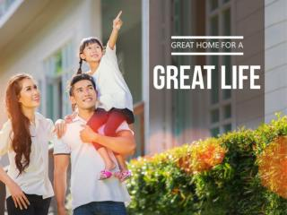 Great Home for a Great Life