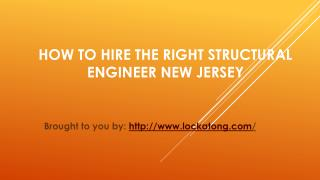 How To Hire The Right Structural Engineer New Jersey