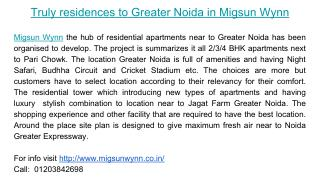 Truly residences to Greater Noida in Migsun Wynn