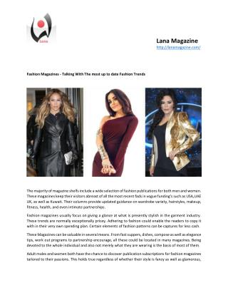 Fashion Magazines - Talking With The most up to date Fashion Trends
