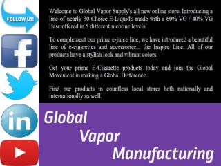 Global Vapor Manufacturing - Call Now To Book - 844-343-6833