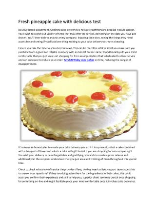 Fresh pineapple cake with delicious test
