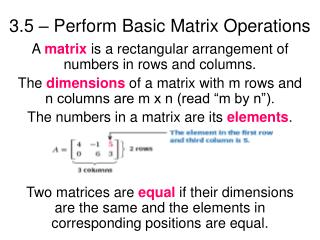 3.5   Perform Basic Matrix Operations