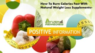 How To Burn Calories Fast With Natural Weight Loss Supplements?
