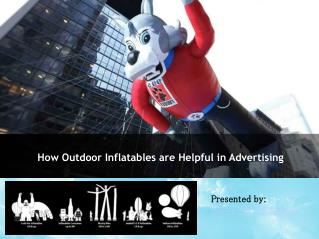 How Outdoor Inflatables are Helpful for advertising