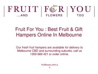 Fruit For You And Flowers Too