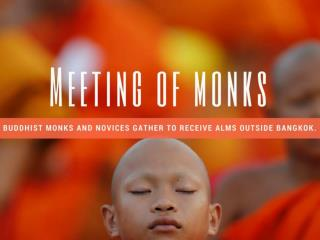 Meeting of monks