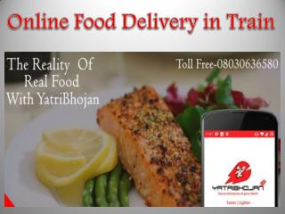 Online Food Delivery in Train