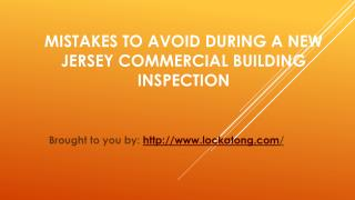 Mistakes To Avoid During A New Jersey Commercial Building Inspection