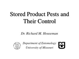 Stored Product Pests and Their Control