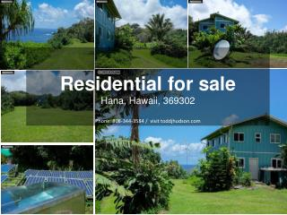 Residential for sale in hana, hawaii, 369302
