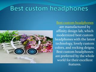 Best custom headphones