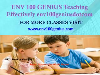 ENV 100 GENIUS Teaching Effectively env100geniusdotcom