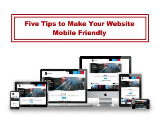Five Tips to Make Your Website Mobile Friendly