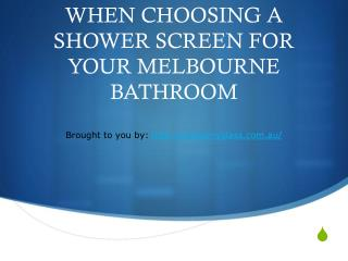 THINGS TO CONSIDER WHEN CHOOSING A SHOWER SCREEN FOR YOUR MELBOURNE BATHROOM
