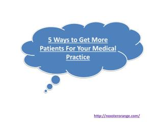 5 Ways to Get More Patients For Your Medical Practice