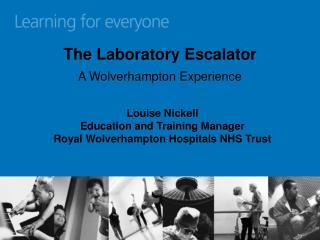 The Laboratory Escalator