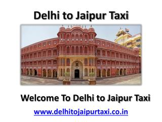 New Delhi to Jaipur taxi & cab fare, car rental service