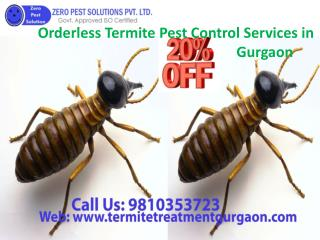 Orderless termite pest control services in gurgaon call 9810353723