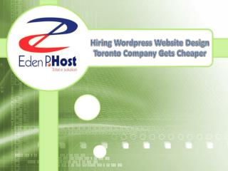 Hiring Wordpress Website Design Toronto Company Gets Cheaper