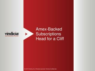Amex-Backed Subscriptions Head for a Cliff