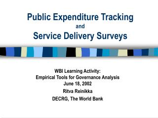 Public Expenditure Tracking and Service Delivery Surveys
