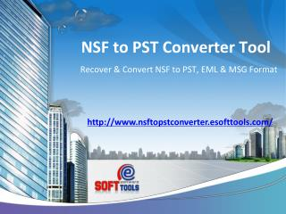 NSF PST Converter Tool to Recover NSF & Export NSF to PST