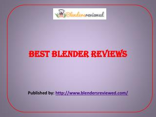 Best Blender Reviews