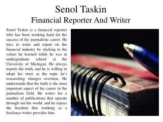 Senol Taskin Financial Reporter And Writer