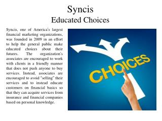 Syncis Educated Choices