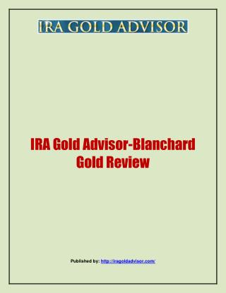 Blanchard Gold Review