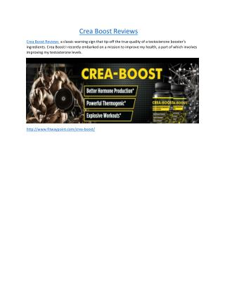 Crea Boost- Help Raise The Amount of Testosterone Power
