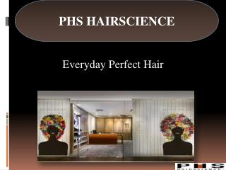 PHS HAIRSCIENCE- Successful Treatment Programmers